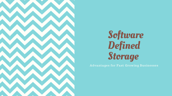Software-Defined-Storage:-Advantages-for-Fast-Growing-Businesses